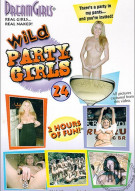 Dream Girls: Wild Party Girls #24 Porn Movie