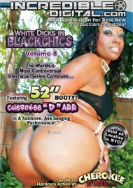 White Dicks In Black Chics Vol. 8 Porn Video
