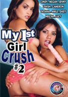 My 1st Girl Crush 2 Porn Movie