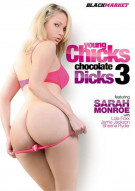 Young Chicks Chocolate Dicks 3 Porn Movie
