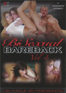Bi Sexual Bareback Vol. 4 Porn Video