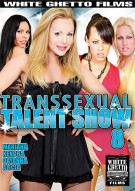 Transsexual Talent Show 8 Porn Movie