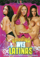 Dripping Wet Latinas Porn Movie