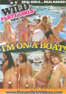 Wild Party Girls: Im On A Boat! Porn Movie