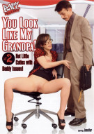 You Look Like My Grandpa! #2 Porn Movie