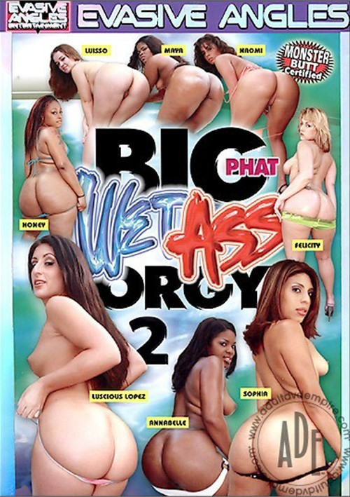 Big black wet butt orgy 2