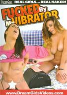 Fucked By My Vibrator Porn Movie