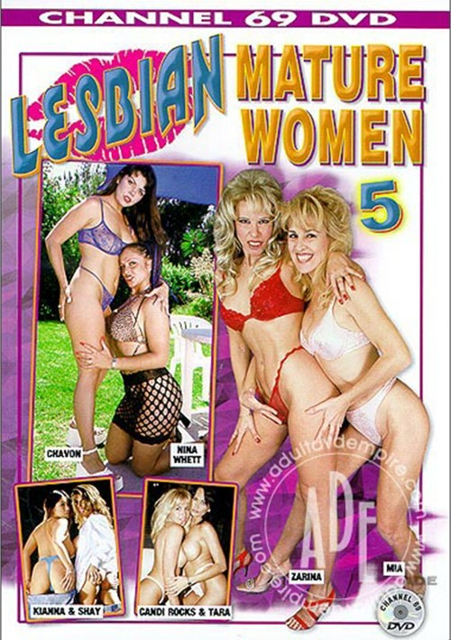 Lesbian Mature Women 5 Chavon Kianna Dior Mia