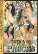 Phat Phucks Porn Movie