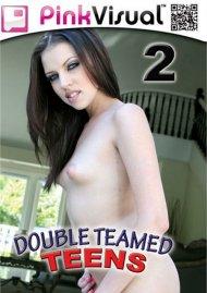 Double Teamed Teens 2 Porn Movie