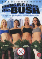 Bringing Back The Bush Porn Movie