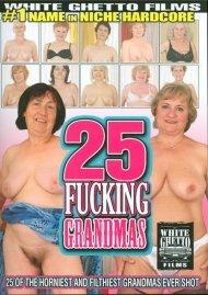 25 Fucking Grandmas Porn Movie