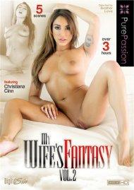My Wifes Fantasy Vol. 2 Porn Movie