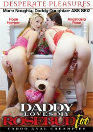 Daddy Loves My Rosebud Too porn video from Desperate Pleasures.