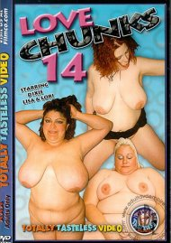 Love Chunks 14 Porn Movie