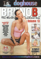 Bruno B. the Worlds Luckiest Guy Vol. 13 Porn Movie