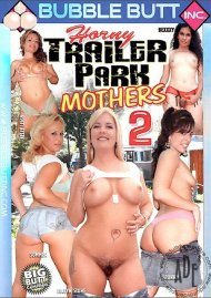 Horny Trailer Park Mothers 2 Porn Video