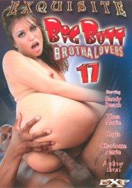 Big Butt Brotha Lovers 17 Porn Movie