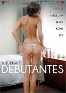 Air Tight Debutantes Porn Movie