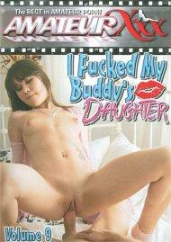 I Fucked My Buddys Daughter 9 Porn Movie