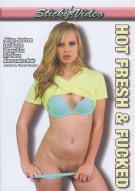 Hot Fresh & Fucked Porn Movie