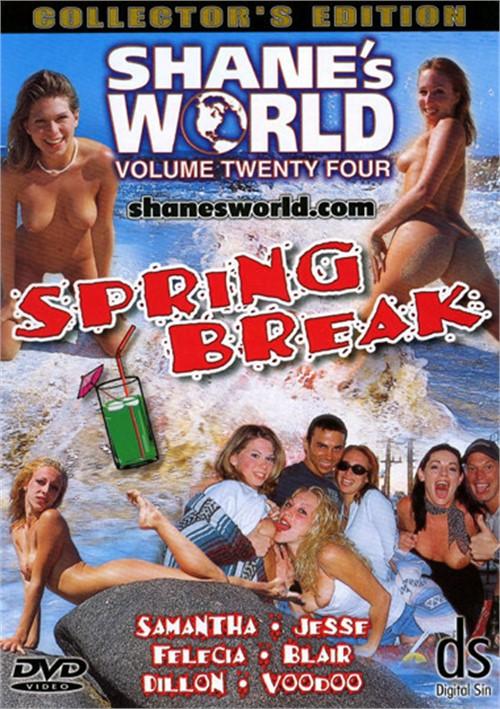 Shanes World 24: Spring Break