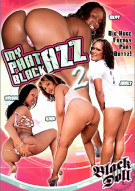 My Phat Black Azz 2 Porn Movie