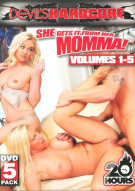 She Gets It From Her Momma! Vol. 1-5 Porn Movie