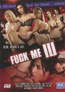 Fuck Me 3 Porn Video
