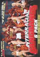 Interracial Gangbangs 6 Pack Porn Movie