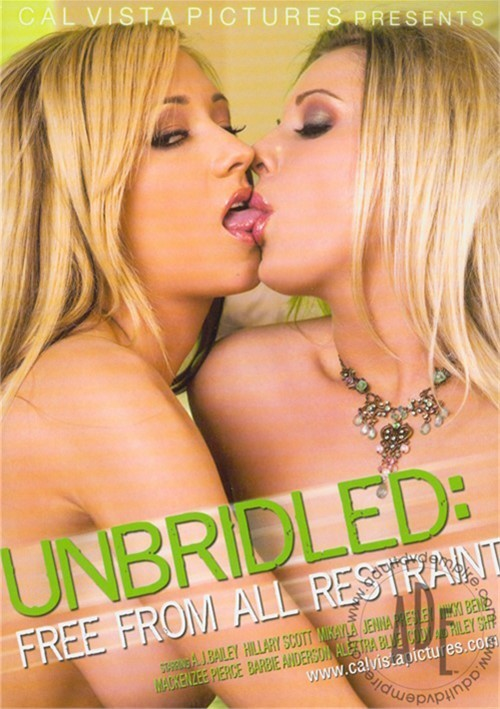 Unbridled: Free From All Restraint