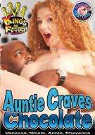 Auntie Craves Chocolate Porn Movie