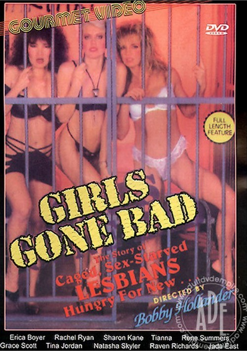 Girls Gone Bad