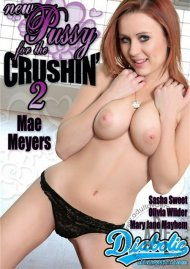 New Pussy For The Crushin 2 Porn Movie