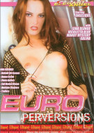 Euro Perversions Porn Movie