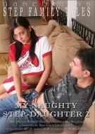 My Naughty Step-Daughter 2 Porn Movie