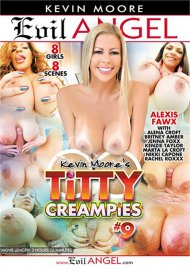 Titty Creampies #9 HD porn video from Evil Angel - Buttman Choice: Kevin Moore.