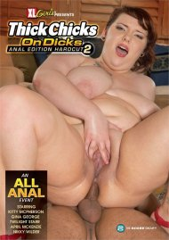 Thick Chicks on Dicks Anal Edition Hardcut 2 Porn Movie