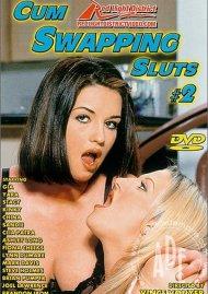 Cum Swapping Sluts #2 Porn Video