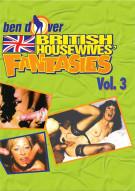 British Housewives Fantasies Vol. 3 Porn Video