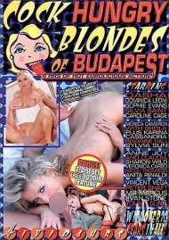 Cock Hungry Blondes of Budapest Porn Movie