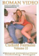 Cuckold Fantasies Vol. 10 Porn Movie