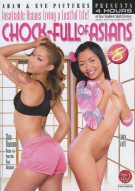 Chock Full Of Asians 8 Porn Movie
