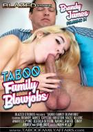 Taboo Family Blowjobs Porn Movie