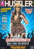 Hustlers Untrue Hollywood Stories: Miley Cyrus 18th Birthday Porn Movie