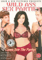 Wild Ass Sex Parties Porn Movie