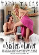My Sister / My Lover Porn Movie