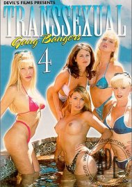 Transsexual Gang Bangers 4 Porn Movie