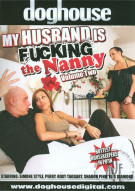 My Husband Is Fucking The Nanny 2 Porn Movie