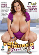 Full Figured Foxes X-Cut 3 Porn Movie